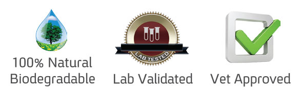 Natural Biodegradeable, Lab Validated, Vet Approved